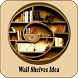 Wall Shelves Decorating Idea by NayarApps