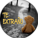 Frases de Te Extraño Mucho by DiegoApps