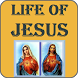 Jesus's life | Life of Jesus Christ by Sept 17 Apps