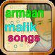 Armaan Malik mp3 songs by supperAPP
