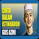 Gus Azmi | Cinta Dalam Istikharoh