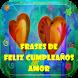 Frases Feliz Cumpleaños Amor by Loretta Apps