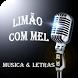 Limão com Mel Musica & Letras by MondoMedia