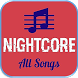 Nightcore Complete Collections by Best Song App