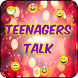 Teenagers Talks