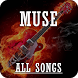 All Songs Muse by TrinityGoDev