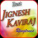 Best Jignesh Kaviraj Ringtone by Eva App