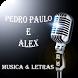 Pedro Paulo e Alex Musica by MondoMedia