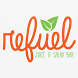 Refuel Juice and Salad Bar by MenuDrive