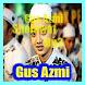 Gus Azmi Lagu & Sholawat Lengkap by duitmili.net