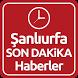 Şanlıurfa Haber Son Dakika by ENAR