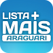 Lista Mais Araguari by Agência WR
