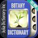 Botany Dictionary by Julia Dictionary Inc