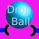Drop Ball by cyberlabo