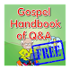 Gospel Handbook of Q&A by The Grace of Lord Publisher