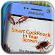 Cockroach on screen Prank App by The PLAYER STOON Inc.