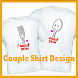 Couple Shirt Design by delisa