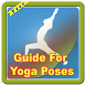 Guide For Yoga Poses by Phyt4