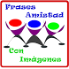 Frases de Amistad con Imagenes by ENARLANDISM