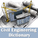 Civil Engineering Dictionary - Definitions Terms by Dictionary Offline
