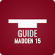 Guide for Madden 15 by Pure Guide