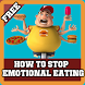 How To Stop Emotional Eating by HealthSensei101