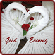 Good Evening Images 2017 Hd by artinfoapps
