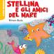 Stellina e gli amici by De Agostini Scuola