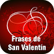 Frases de San Valentin by Leprechaun Apps