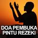 Doa Pembuka Pintu Rezeki by Matrama Group