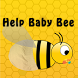 Help Baby Bee by Four Chicks Media