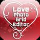 Love Photo Grid Editor by Crosoft.My