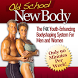 Old School New Body by Bluejean Services