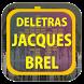 Jacques Brel de Letras by Karin App Collection