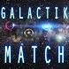Galactik Match