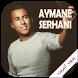 music Aymane Serhani 2017 by