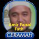 Amir Faisol Fath Mp3 by Hikmah Islam