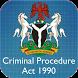Nigeria Criminal Procedure Act by HQBytes