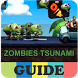 Guide Zombie Tsunami by TechUp Solutions