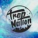 Trap Nation Premium by binhtd
