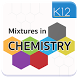 Mixtures in Chemistry by Ajax Media Tech Private Limited
