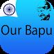 Our Bapu by Works of Mahatma Gandhiji