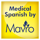 Medical Spanish - AUDIO by Mavro Inc.
