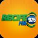Recife FM by Sistema Verdes Mares de Comunicação