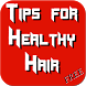 Tips for Healthy Hair by Danny Preymak