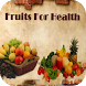 Fruits For Health by Extended Web AppTech