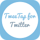 TweeTap for Twitter by PicLabs