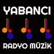 YABANCI RADYO MÜZİK by MHSDROID