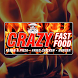 Crazy Fast Food by Touch2Success