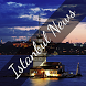 Istanbul News - Breaking News by Goose Apps Corp